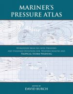 Mariner's Pressure Atlas - For Weather Analysis and Tropical Storm Warning