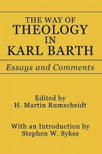 Way of Theology in Karl Barth