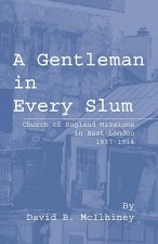Gentleman in Every Slum