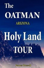 Oatman Arizona Holy Land Tour