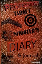 Professional Target Shooter's Diary and Journal