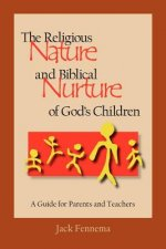 Religious Nature and Biblical Nurture of God's Children