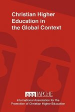 Christian Higher Education in the Global Context