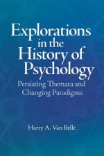 Explorations in the History of Psychology