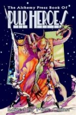 Alchemy Press Book of Pulp Heroes