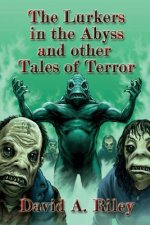 Lurkers In The Abyss And Other Tales Of Terror
