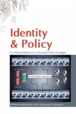Identity & Policy a Common Platform for a Pervasive Policy Paradigm.