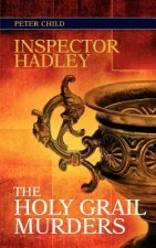 Inspector Hadley the Holy Grail Murders