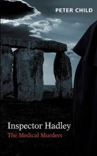 Inspector Hadley the Medical Murders