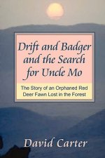 Drift and Badger and the Search for Uncle Mo