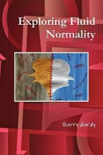 Exploring Fluid Normality