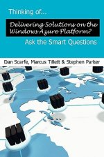 Thinking of... Delivering Solutions on Windows Azure? Ask the Smart Questions