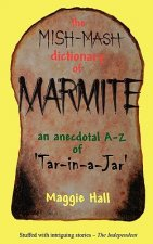 Mish-mash Dictionary of Marmite