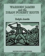 Warren James and the Dean Forest Riots