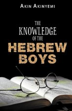 Knowledge of the Hebrew Boys