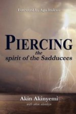 Piercing the Spirit of the Sadducees