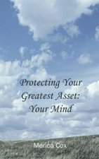 Protecting Your Greatest Asset
