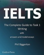 IELTS - the Complete Guide to Task 1 Writing
