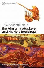 Almighty Mackerel and His Holy Bootstraps
