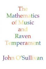 Mathematics of Music and Raven Temperament