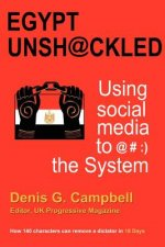 Egypt Unsh@ckled - Using Social Media to @#