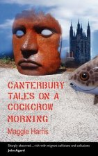 Canterbury Tales on a Cockcrow Morning