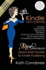 Kindle Direct Publishing. Kindle Format, Book Covers, KDP Select, Kindle Singles, How to Write an eBook & Publishing to the Kindle Store. A DivaPreneu