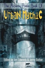 Alchemy Press Book of Urban Mythic