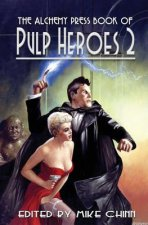 Alchemy Press Book of Pulp Heroes 2