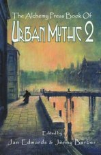 Alchemy Press Book of Urban Mythic 2