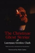 Christmas Ghost Stories of Lawrence Gordon Clark