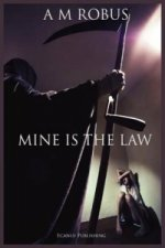 Mine is the Law