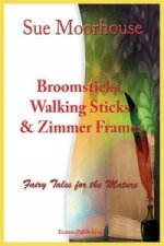 Broomsticks, Walking Sticks & Zimmer Frames