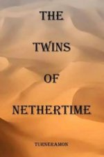 Twins of Nethertime