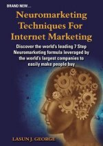 Neuromarketing Techniques for Internet Marketing