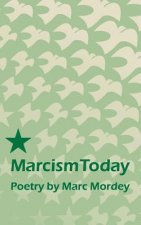Marcism Today