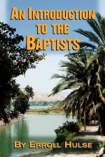 Introduction to the Baptists