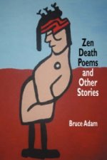 Zen Death Poems and Other Stories