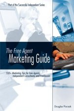 Free Agent Marketing Guide