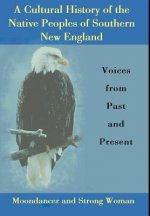 Cultural History of the Native Peoples of Southern New England