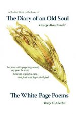 Diary of an Old Soul & the White Page Poems