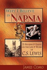 Why I Believe in Narnia