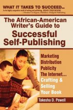 African American Writer's Guide to Successful Self Publishing