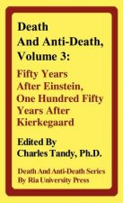 Death and Anti-Death, Volume 3
