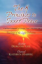 Eight Principles to Inner Peace