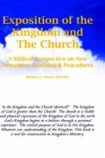 Exposition of the Kingdom and the Church