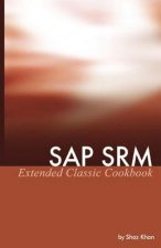 SAP SRM Extended Classic Cookbook