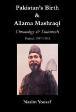 Pakistan's Birth & Allama Mashraqi
