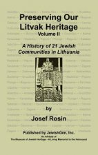 Preserving Our Litvak Heritage- Volume II