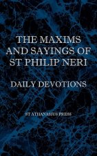 Maxims and Sayings of St Philip Neri